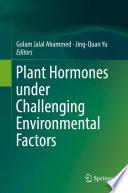 Plant Hormones under Challenging Environmental Factors