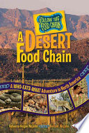 A Desert Food Chain A Who Eats What Adventure In North America