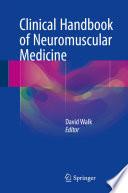 Clinical Handbook of Neuromuscular Medicine Book