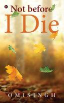 Not before I Die [Pdf/ePub] eBook
