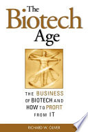 The Biotech Age The Business Of Biotech And How To Profit From It Book PDF