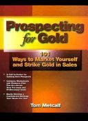 Prospecting for Gold