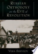 Russian Orthodoxy on the Eve of Revolution Book