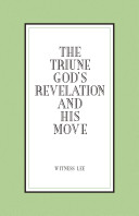 The Triune God s Revelation and His Move