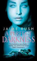 Pdf A Perfect Darkness