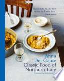 """The Classic Food of Northern Italy"" by Anna Del Conte"