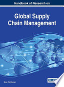 Handbook of Research on Global Supply Chain Management Book
