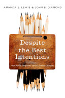Despite the Best Intentions: How Racial Inequality Thrives in Good ...