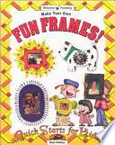 Make Your Own Fun Frames!