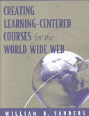 Creating Learning centered Courses for the World Wide Web