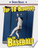 Top 10 Bloopers in Baseball