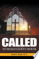 Called To Build God S House