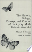 The History  Biology  Damage  and Control of the Gypsy Moth  Porthetria Dispar  L