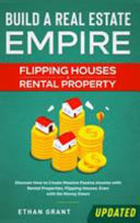 Build A Real Estate Empire