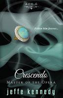 Master of the Opera, Act 6: Crescendo Pdf/ePub eBook