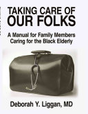 Taking Care of Our Folks ebook