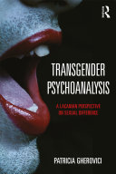 Transgender Psychoanalysis: A Lacanian Perspective on Sexual ...