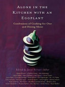 Alone in the Kitchen with an Eggplant Pdf/ePub eBook