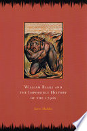 William Blake and the Impossible History of the 1790s