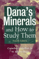 Dana's Minerals and How to Study Them (After Edward ...