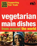 Vegetarian Main Dishes from Around the World