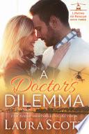 A Doctor's Dilemma