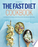 The Fast Diet Cookbook Low Calorie Fast Diet Recipes And Meal Plans For The 5 2 Diet And Intermittent Fasting PDF