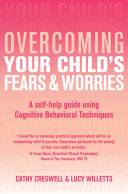 Overcoming Your Child's Fears and Worries