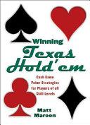 Winning Texas Hold em