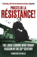 Priests de la Resistance!