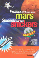 Professors are from Mars, Students are from Snickers
