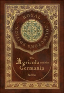 The Agricola And Germania Royal Collector S Edition Annotated Case Laminate Hardcover With Jacket  PDF