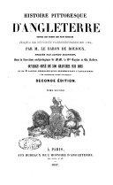 Histoire pittoresque d'Angleterre depuis les temps les plus reculés jusqu'à la réforme parlementaire de 1832
