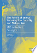 The Future of Energy Consumption, Security and Natural Gas