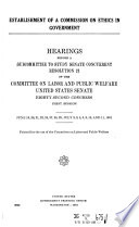 Establishment of a Commission on Ethics in Govenment  Hearings   June 19  20  21  22  25  27  28  29  July 2  3  5  6  9  10  and 11  1951 Book PDF