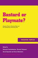 Bastard or playmate