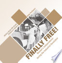 Finally Free  Women s Independence during the Industrial Revolution   History Book 6th Grade   Children s History