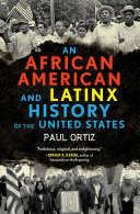 An African American and Latinx History of the United States Pdf/ePub eBook