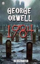 1984. Nineteen Eighty-Four. Illustrated Pdf/ePub eBook