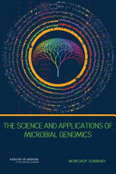 The Science and Applications of Microbial Genomics: