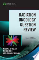 Radiation Oncology Question Review  Second Edition Book
