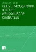Hans J. Morgenthau und der weltpolitische Realismus