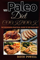 The Paleo Diet Cookbook Book
