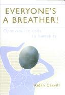 Everyone's a Breather! ebook