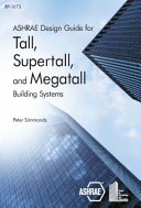 Ashrae Design Guide For Tall Supertall And Megatall Building Systems