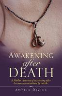 Awakening After Death