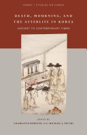 Death, Mourning, and the Afterlife in Korea Pdf/ePub eBook