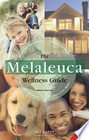 The Melaleuca Wellness Guide Book