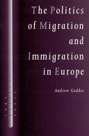 The Politics of Migration and Immigration in Europe