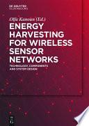 Energy Harvesting for Wireless Sensor Networks